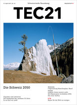 TEC21 2017|16 Die Schweiz 2050