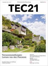 TEC21 2017|35 Terrassensiedlungen: Lernen von den Pionieren