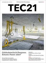 TEC21 2017|51-52 Gebäudetechnik-Kongress: Können Planer alles?