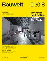 Innovation der Tradition: Louvre Abu Dhabi